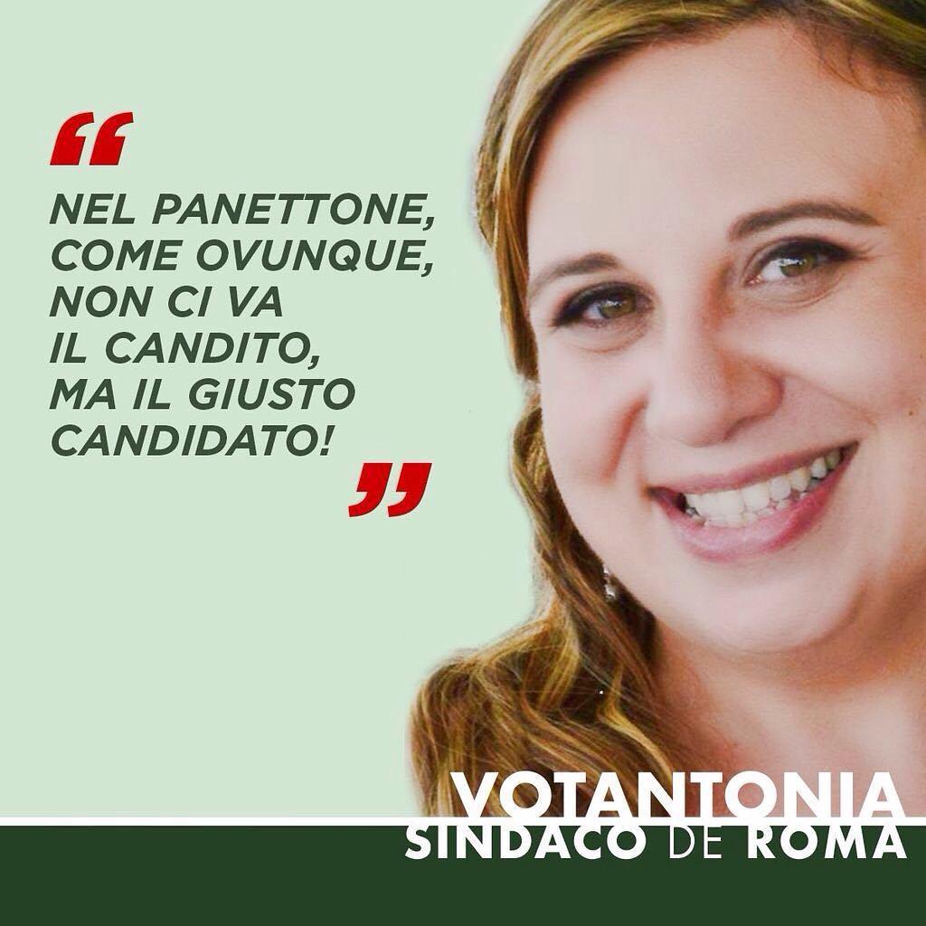 Nel panettone, come ovunque, non ci va il candito, ma il giusto candidato: #votantonia!