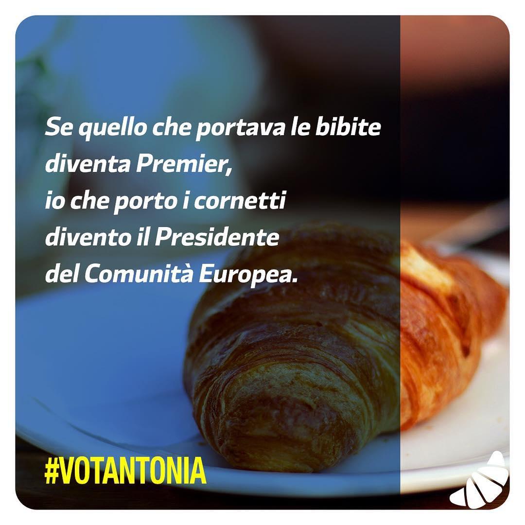 Se quello che portava le bibite  diventa Premier,  io che porto i cornetti  divento il Presidente  del Comunità Europea.  #votantonia #votantoniapremier #camere #XVIIIlegislatura #23marzo